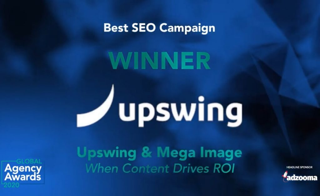 Best SEO Campaign Upswing Mega Image Global Agency Awards